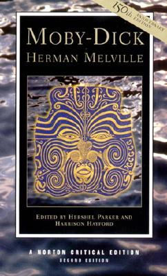 Moby-Dick By Melville, Herman/ Parker, Hershel (EDT)/ Hayford, Harrison (EDT)/ Parker, Hershel/ Hayford, Harrison