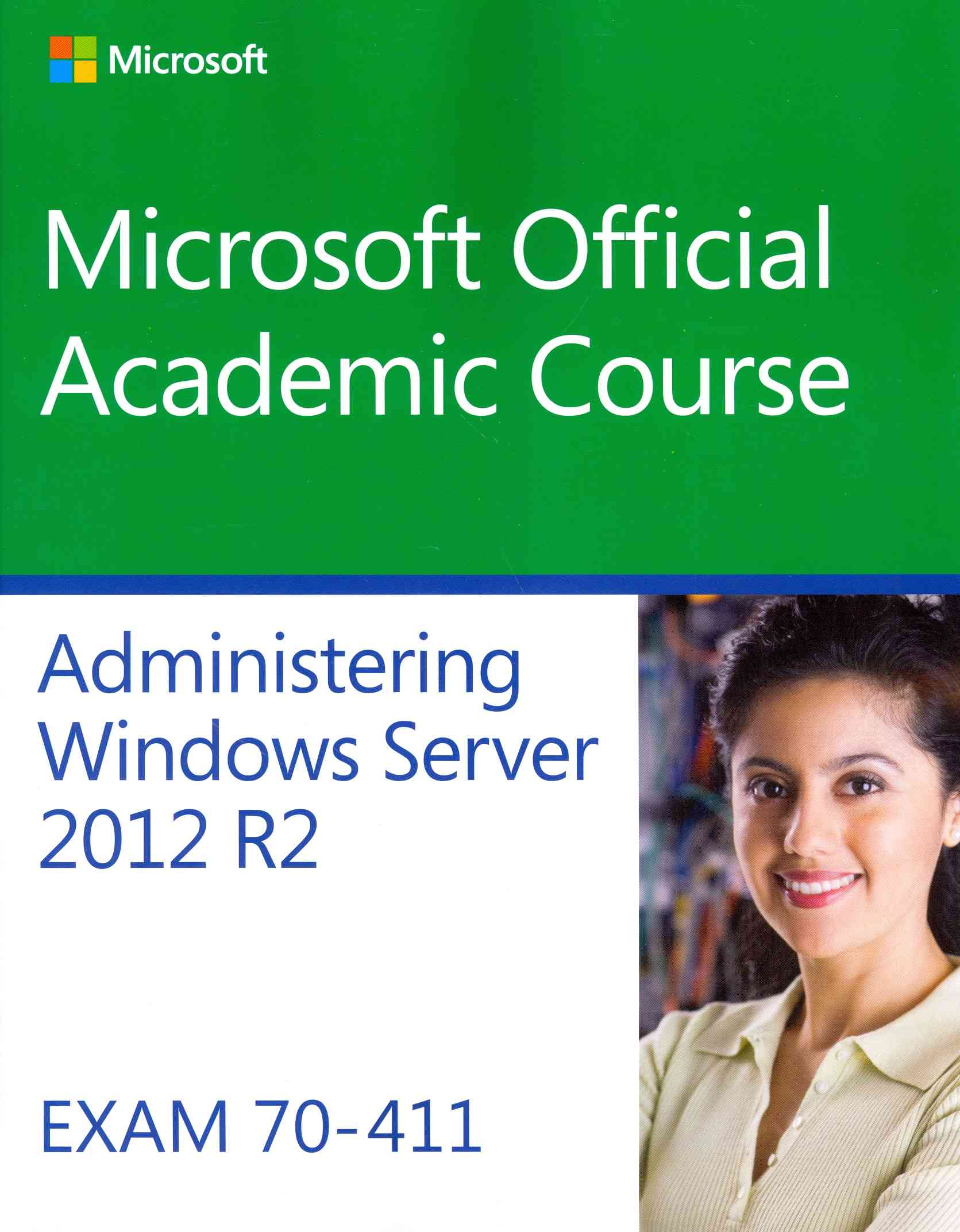 70-411 Administering Windows Server 2012 R2 By Not Available