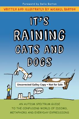 It's Raining Cats and Dogs By Barton, Michael